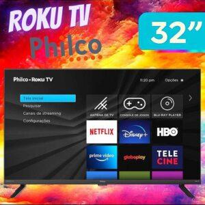 cupom→( TECH100 )Smart Tv Philco 32″ Led Roku Com Resolução Hd. Áudio Dolby HDMI USB
